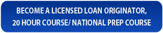 Become a Licensed Loan Originator
